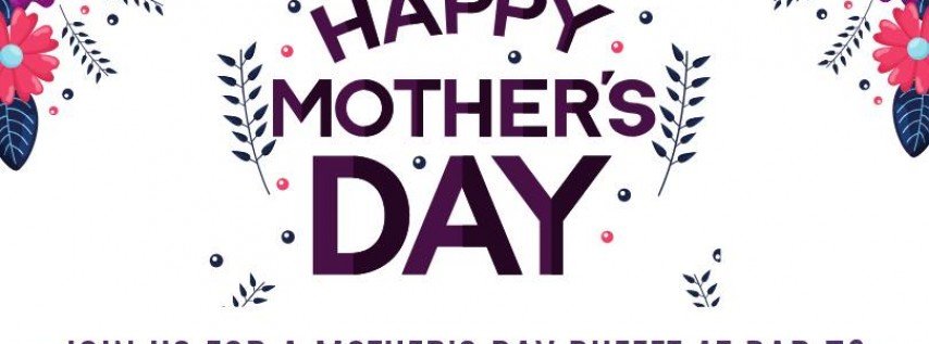 Mother's Day Buffet at Bar 72