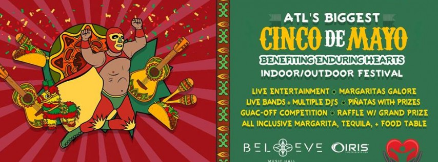 ATL's Biggest Cinco de Mayo Festival benefiting Enduring Hearts