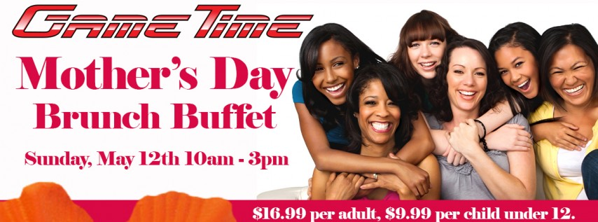 Mother's Day Brunch Buffet at GameTime