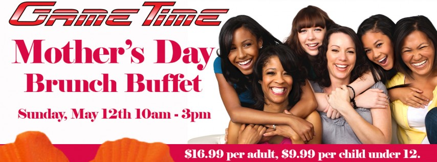 Mother's Day Brunch Buffet at GameTime