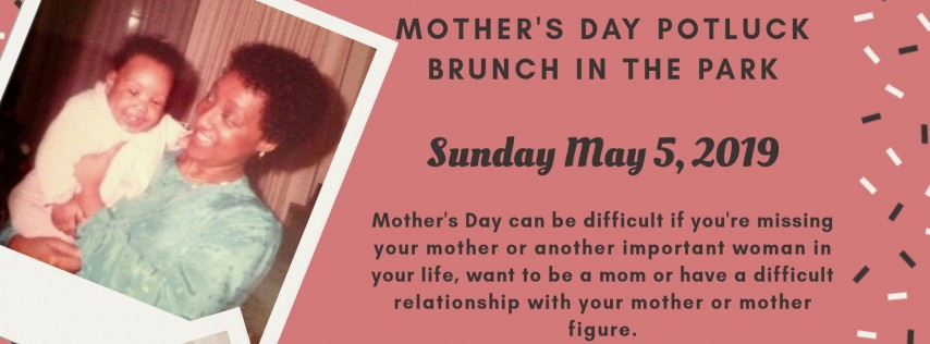 Mother's Day Potluck Brunch In The Park