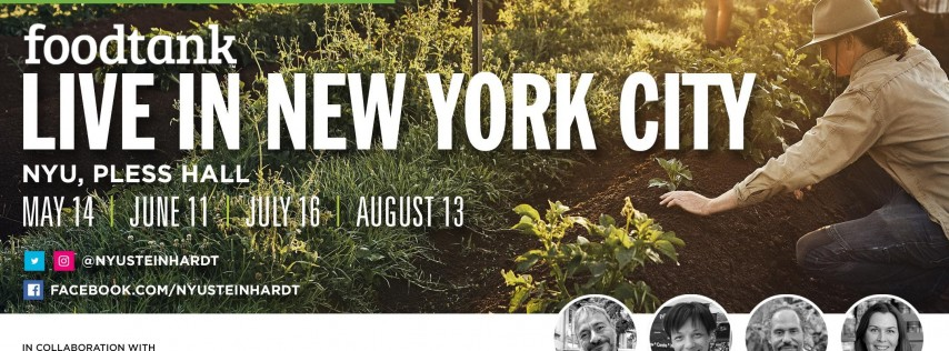 Conversations About Food: Food Tank Live in NYC Speakers Series