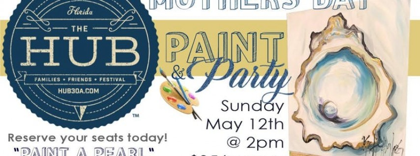 Mothers Day Paint Party at The HUB