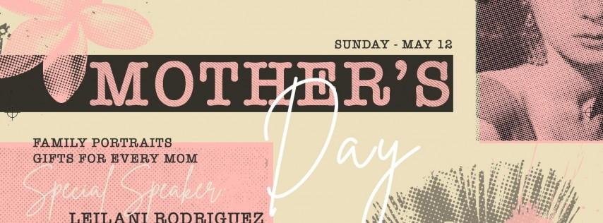 MIAMI MOTHER'S DAY CELEBRATION at LOVE+UNLTD