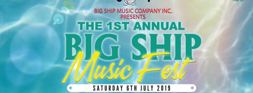 Big Ship Music Presents: BIG SHIP MUSIC FEST