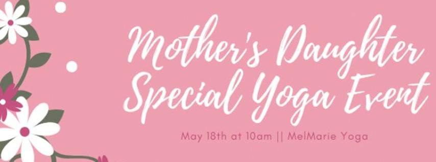 Mother Daughter Special Yoga Event