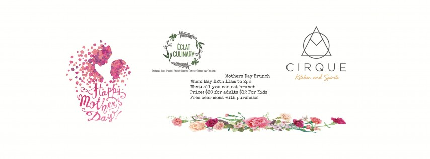 Cirque & Eclat's Mothers Day Brunch