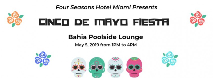 Cinco de Mayo Fiesta at Bahia Poolside Lounge