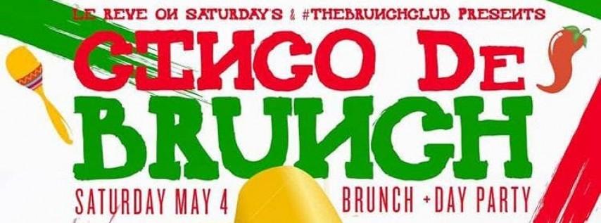 Cinco De Brunch, Bottomless Brunch + Day Party (The Brunch Club)
