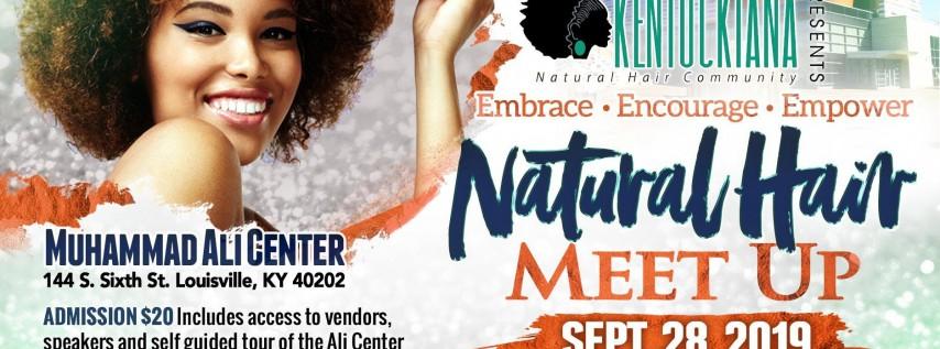 Kentuckiana Natural Hair Community Presents...Embrace.Encourage.Empower Natural Hair Meet-up