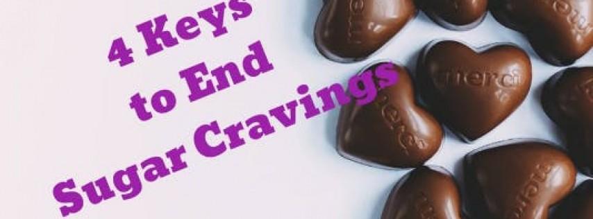 4 Keys to End Sugar Cravings