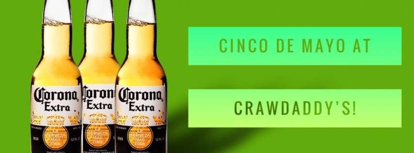 Cinco de Mayo @ Crawdaddy's!