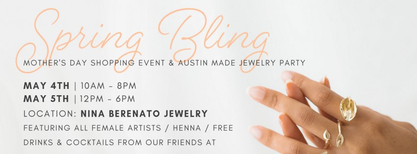 SPRING BLING - Local Mother's Day Shopping Event