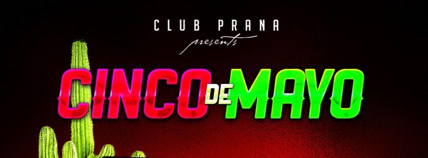 Cinco de Mayo Party at Club Prana