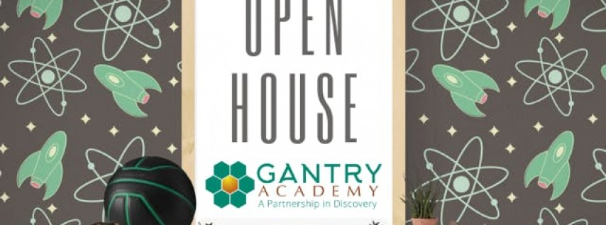 Open House - Gantry Academy