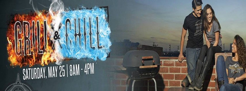 Memorial Day GRILL & CHILL