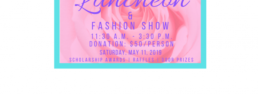 Pre-Mother's Day Scholarship Luncheon & Fashion Show