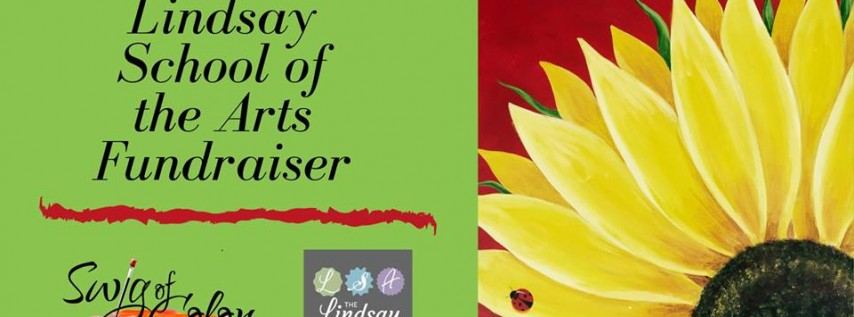 A Fundraiser for the Lindsay School of the Arts
