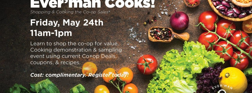 Ever'man Cooks! Shopping & Cooking the Co-op Sales