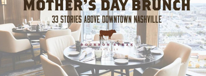 Mother's Day Brunch at Bourbon Steak
