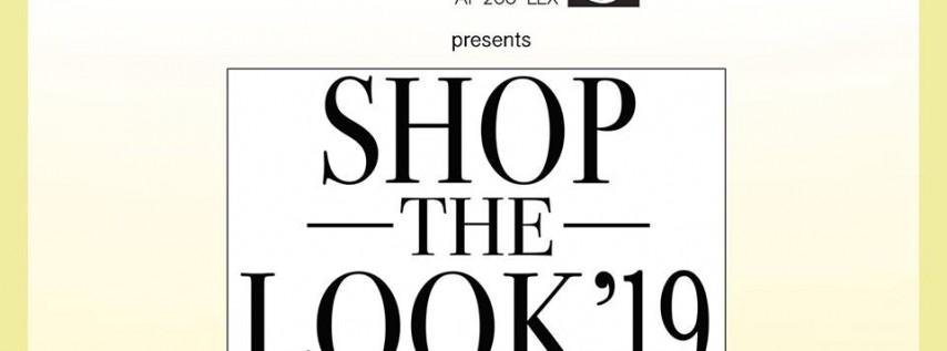 Shop the Look 2019, NYDC 5th Floor May 20 5 to 8 PM