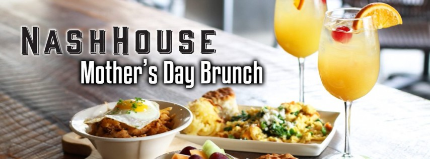 Mother's Day Brunch at NashHouse!