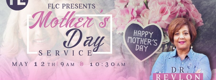 FLC - Mothers Day Service
