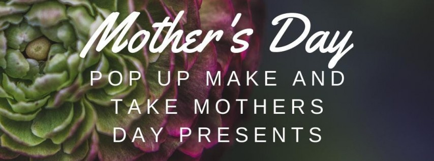 Mother's Day - Pop Up Make and Take
