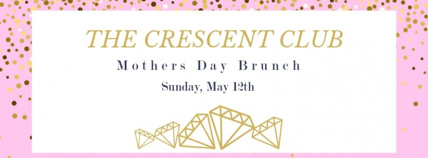 Mother's Day Brunch at The Crescent Club