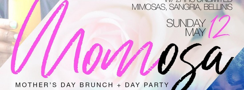 Momosa Mother's Day Brunch and Day Party