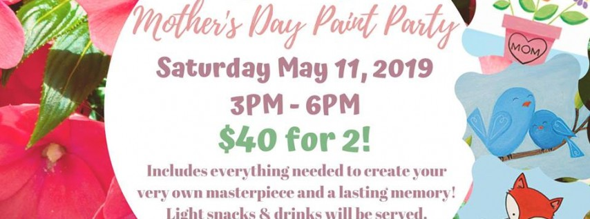 Mom & Me Mother's Day Paint Party