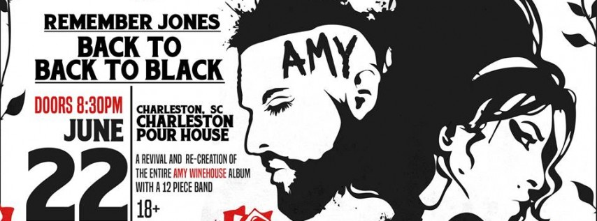 back to Back to Black : Amy Winehouse Tribute feat. Remember Jones