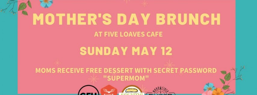 Mother's Day Brunch at Five Loaves Cafe