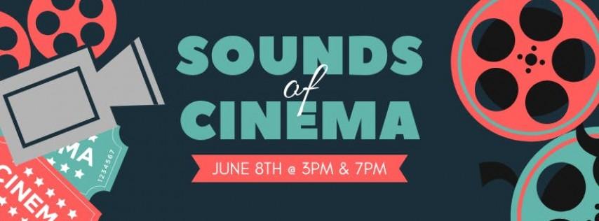 Sounds of Cinema - Saturday, June 8th - 3pm / 7pm