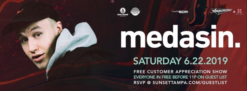 Medasin- Free Guest List – Tampa, FL