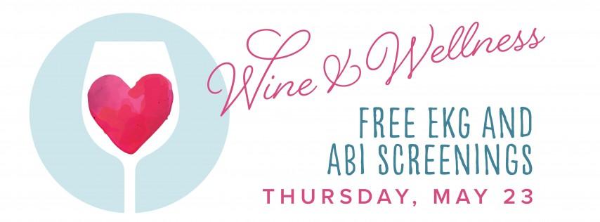 CIS Westbank Wine & Wellness EKG & ABI Screening