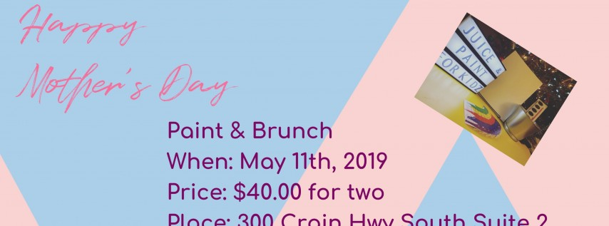 1st Pre-Day Mother's Day Paint & Brunch