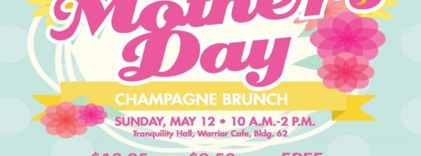 Mother's Day Champagne Brunch at the Warrior Cafe