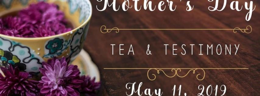 Mother's Day Tea & Testimony