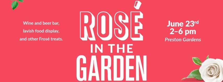 Rosé in the Garden