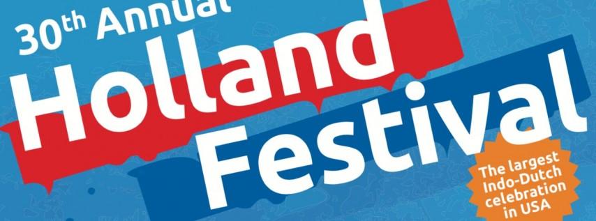 30th Holland Festival Long Beach 2019