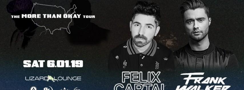 Frank Walker x Felix Cartal at Lizard Lounge on Saturday 6/1