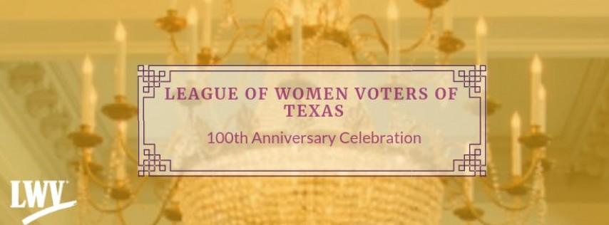LWV Texas 100 Year Anniversary