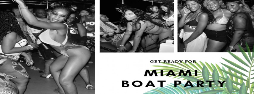 Miami Boat Party + Open Bar & Party-bus Memorial day weekend