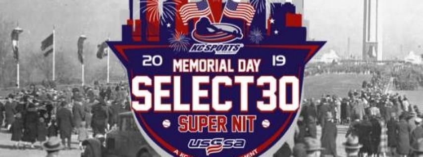 Memorial Day Select 30 Super NIT
