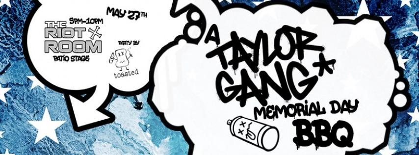 A Taylor Gang Memorial Day BBQ