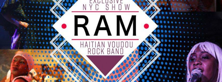 Ram w/ The Haitian Voudou Rock Band