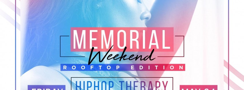 MEMORIAL WEEKEND ROOFTOP EDITION HIPHOP Therapy vs Caribbean rehab