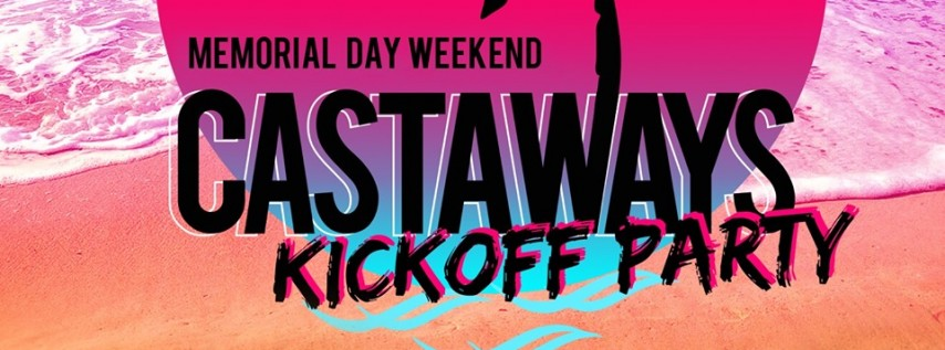 Memorial Day Weekend Kickoff Party!