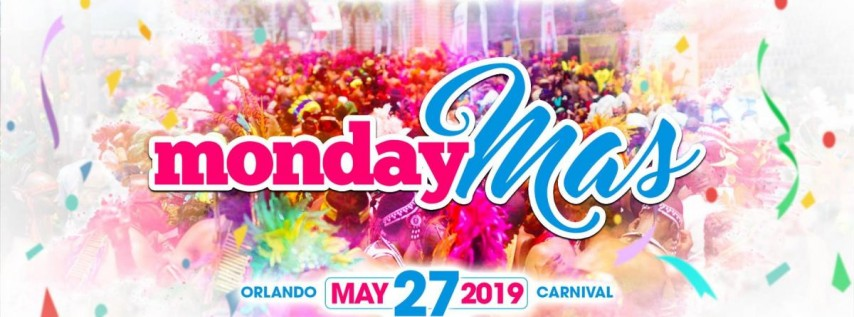 Monday Mas - Memorial Day Fete